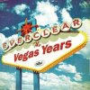 The Vegas Years Lyrics