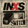 INXS Switch Lyrics